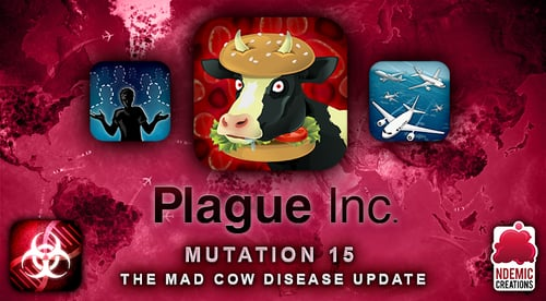 photo image 'Plague Inc.' Gets Mad Cows, the Rapture, and a Near-Future Scenario