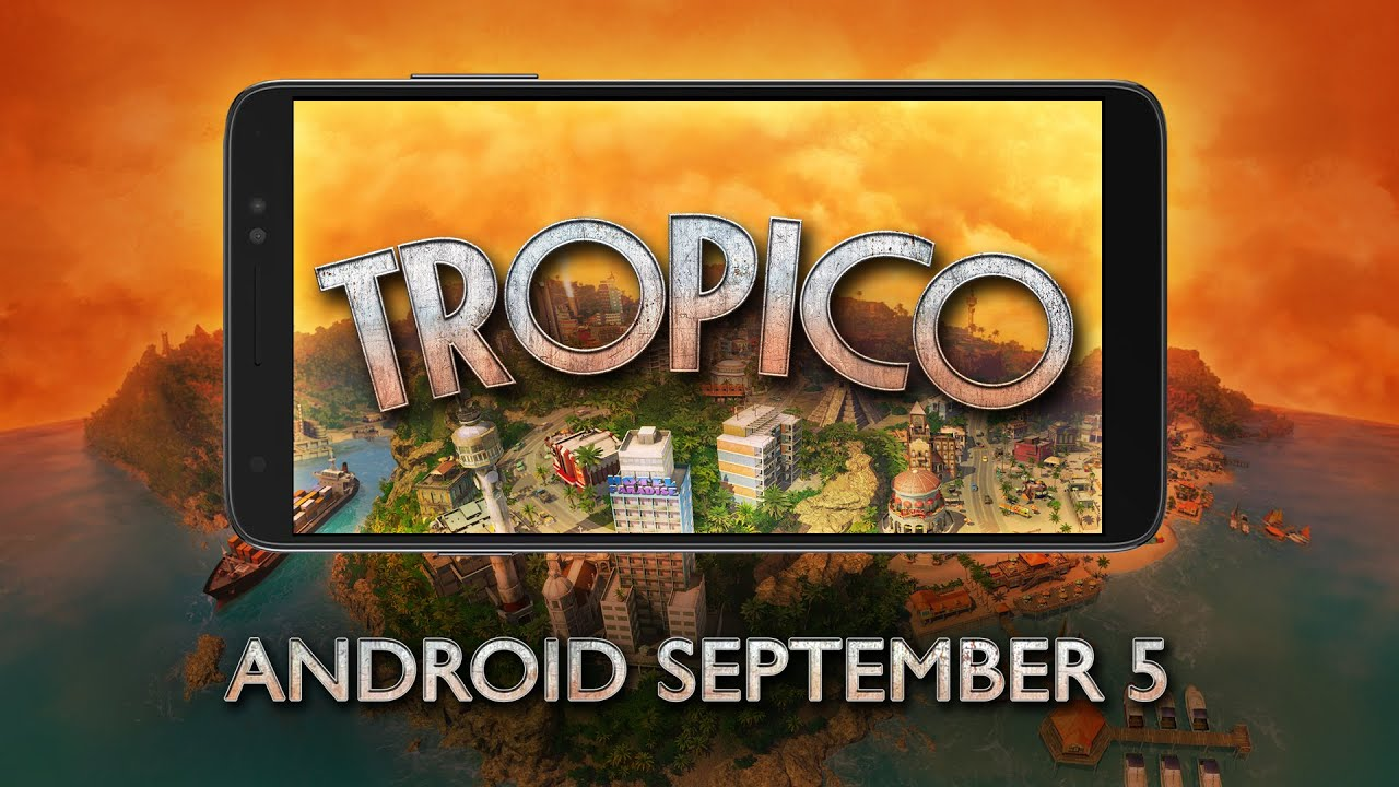 photo of 'Tropico' Is Coming to Android next Month and You Can Pre-Register for the Premium Port Right Now on Google Play image